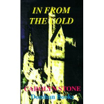 In from the Cold: A Romantic Thriller of Chechnya