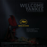 Welcome Yankee at the Cannes Films Festival