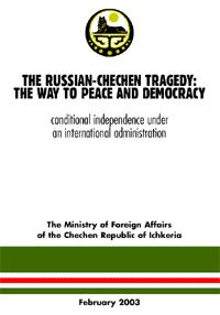 the-russian-chechen-tragedy-the-way-to-peace-and-democracy