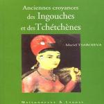 Ingouches et Tchétchènes: Anciennes croyances