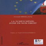 La Tchétchénie, zone de non droit: Etude des facteurs responsables de la non application de la Convention Européenne de Droits de l'Homme