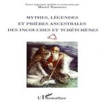 Mythes, légendes et priéres ancestrales des ingouches et tchétchénes
