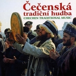Cecenska Tradicni Hudba – Musique traditionnelle tchétchène (Mp3)