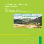 Abrek Zelimkhan, Héros tchétchène, suivi de L'attaque de Kizlyar