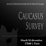 """Séminaire à l'occasion du lancement de la revue académique """"Caucasus Survey"""""""