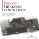 Russie: l'impasse tchétchène