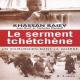 Le serment tchétchène: Un chirurgien dans la guerre