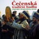 Cecenska Tradicni Hudba – Musique traditionnelle tchétchène (Mp3)