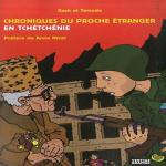 Chroniques du proche étranger en Tchétchénie