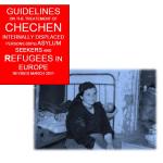 ECRE: Avrupa'daki Çeçen Sığınmacılar için Öneriler
